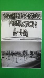 Marakech A-ha by Simon Robson