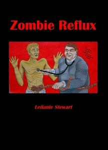 Zombie Reflux by Leilanie Stewart.jpg